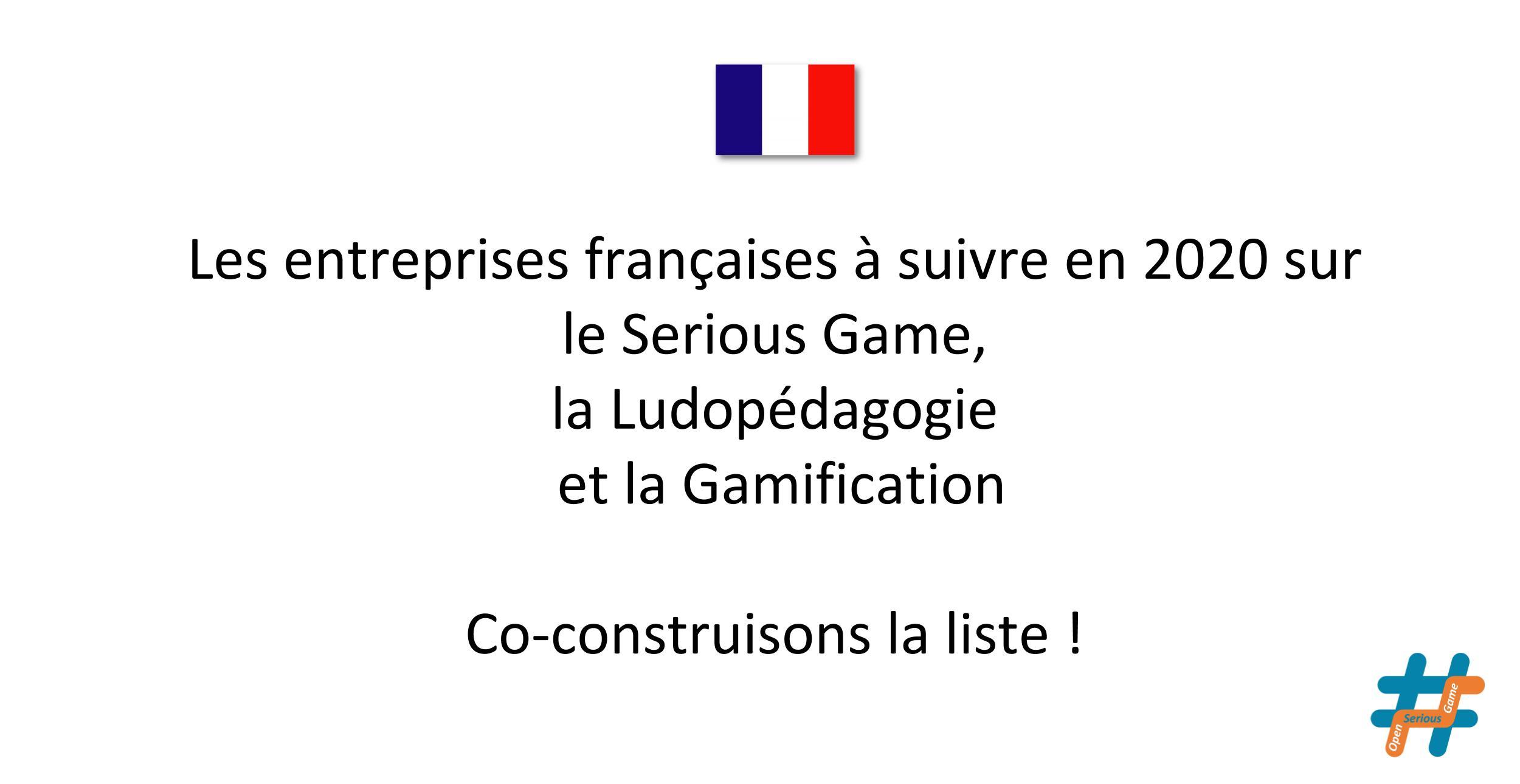 Les entreprises des Serious Games, de la ludopédagogie et de la Gamification en France en 2020 #OpenSeriousHub