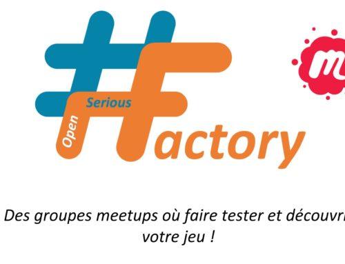 #OpenSeriousFactory Des meetups où faire tester et connaître votre jeu sérieux