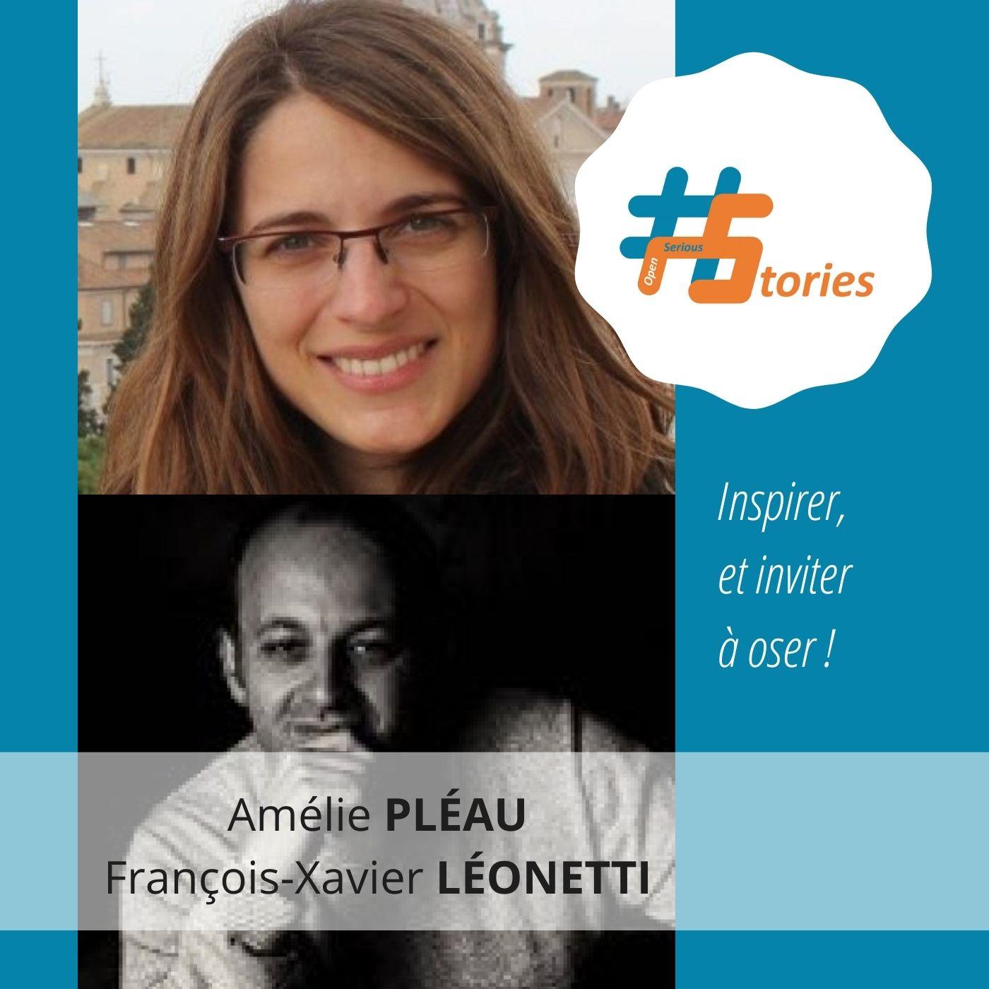 Le retour d'expérience de deux créateurs : Amélie Pléau et François-Xavier Léonetti [Podcast – 16min]
